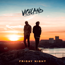 Friday Night/Vigiland