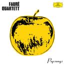 ポップ・ソングス/Fauré Quartett