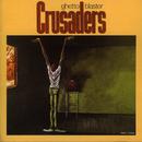 Ghetto Blaster/The Crusaders