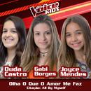 Olha O Que O Amor Me Faz / Citação: All By Myself (Ao Vivo / The Voice Brasil Kids 2017)/Duda Castro, Gabi Borges, Joyce Mendes