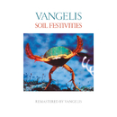 Soil Festivities (Remastered)/Vangelis