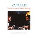 The Friends Of Mister Cairo (Remastered)/Jon & Vangelis