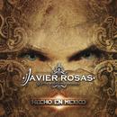 Hecho En México/Javier Rosas Y Su Artillería Pesada
