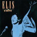 Elis, O Mito/Elis Regina