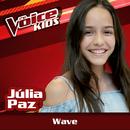 Wave (Ao Vivo / The Voice Brasil Kids 2017)/Júlia Paz
