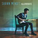 Illuminate (Deluxe)/Shawn Mendes