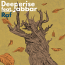 Raf (feat. Jabbar)/Deeperise