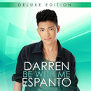 Be With Me (Deluxe)/Darren Espanto