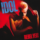 Rebel Yell/Billy Idol