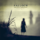Where Distant Spirits Remain/Falloch
