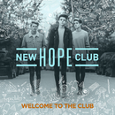 Welcome To The Club/New Hope Club