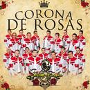 Corona De Rosas (En Vivo)/La Séptima Banda