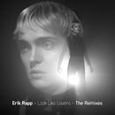 Look Like Lovers (The Remixes)/Erik Rapp