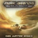 11: Das Jupiter-Risiko/Mark Brandis - Raumkadett