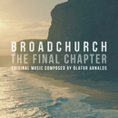 Broadchurch - The Final Chapter (Music From The Original TV Series)/Ólafur Arnalds
