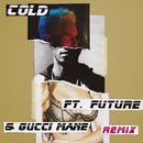Cold (Remix) (feat. Future, Gucci Mane)/Maroon 5