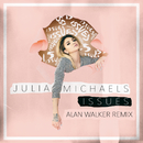 Issues (Alan Walker Remix)/Julia Michaels