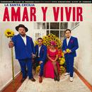 Amar Y Vivir (En Vivo Desde La Ciudad De México, 2017)/La Santa Cecilia