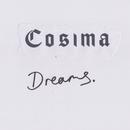 Dreams/Cosima