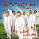 Die Welt braucht Liebe/Nockalm Quintett