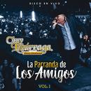 La Parranda De Los Amigos (Vol. 1 / En Vivo)/Chuy Lizárraga y Su Banda Tierra Sinaloense