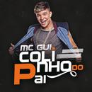 Colinho Do Pai/MC Gui