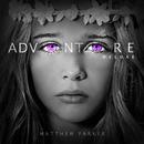 Adventure (Deluxe)/Matthew Parker