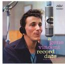 A Gene Vincent Record Date/Gene Vincent & His Blue Caps