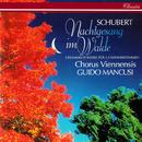 Schubert: Nachtgesang im Walde/Chorus Viennensis, Guido Mancusi