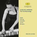 Alicia De Larrocha – The First Recordings/Alicia de Larrocha