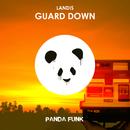 Guard Down/Landis