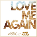Love Me Again (feat. Juan Magan)/Adrian Rodriguez