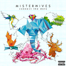 Connect The Dots/MisterWives