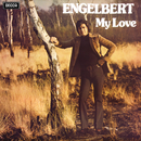 My Love/Engelbert Humperdinck