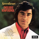 Sweetheart/Engelbert Humperdinck