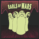 The Earls Of Mars/The Earls Of Mars