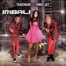 Imbali (feat. Pinky Jay)/Trademark