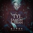 Detox (Remix Pack) (feat. Eamon, Sirah)/TY1