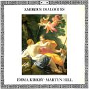 Amorous Dialogues/Emma Kirkby, Martyn Hill, Anthony Rooley, Trevor Jones