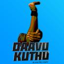 Daavu Kuthu/Arvind Raj