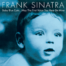 Baby Blue Eyes/Frank Sinatra