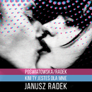Poświatowska/Radek - Kim Ty Jesteś Dla Mnie/Janusz Radek