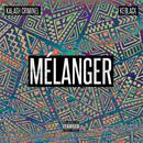 Mélanger/Kalash Criminel