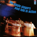 Soul Folk In Action/Staple Singers