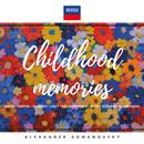 Childhood Memories/Alexander Romanovsky