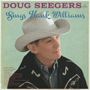 Sings Hank Williams/Doug Seegers