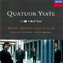 "Mozart: String Quartets Nos. 16 & 17 ""Haydn""/Quatuor Ysaÿe"