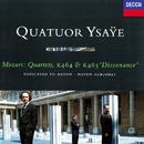 "Mozart: String Quartets Nos. 18 & 19 ""Haydn""/Quatuor Ysaÿe"