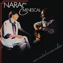 Um Cantinho, Um Violão/Nara Leão, Roberto Menescal