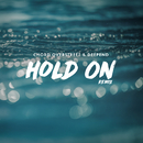 Hold On (Remix)/Chord Overstreet, Deepend